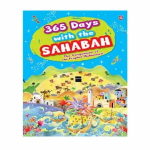 365 Days with the Sahabah (The Companions of the Prophet Muhammad)