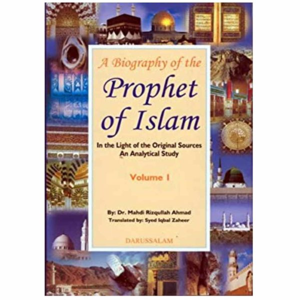 A biography of the Prophet of Islam 2 vol