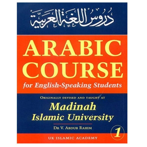 Arabic Course for English-Speaking Students 3 Volumes Originally Devised and Ta