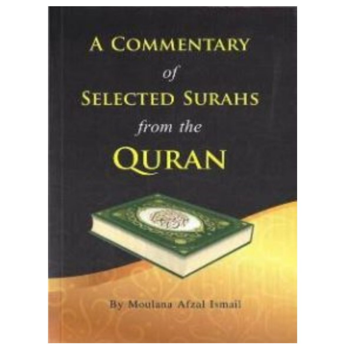 Commentary of Selected Surahs from the Quraan