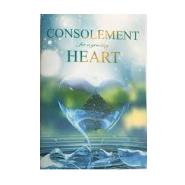 Consolment of a grieving heart