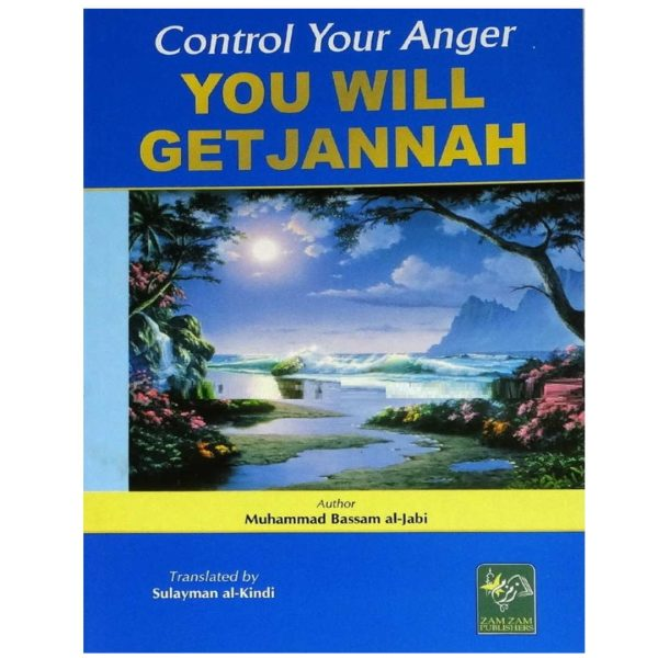 Control Your Anger You Will Get Jannah