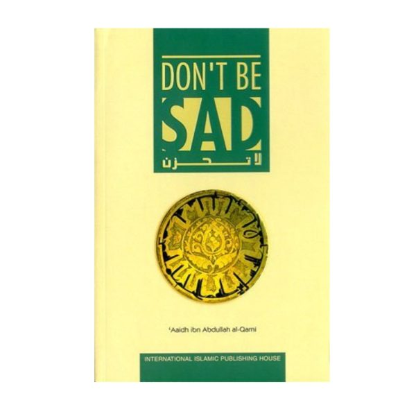 Dont Be Sad Hardcover