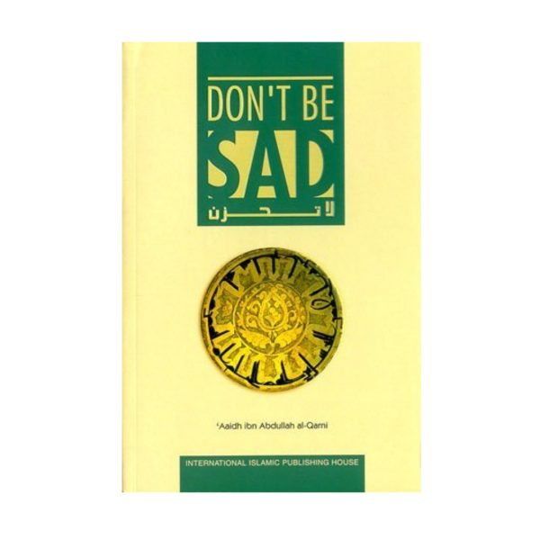 Dont Be Sad (Soft Cover)