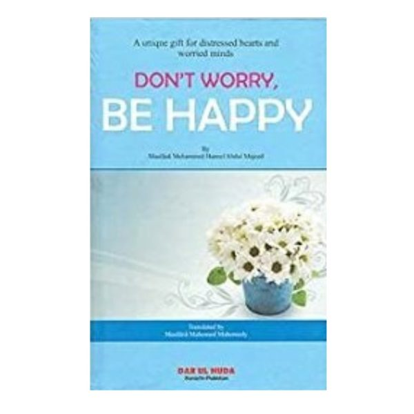 Don't Worry, Be Happy Hardcover