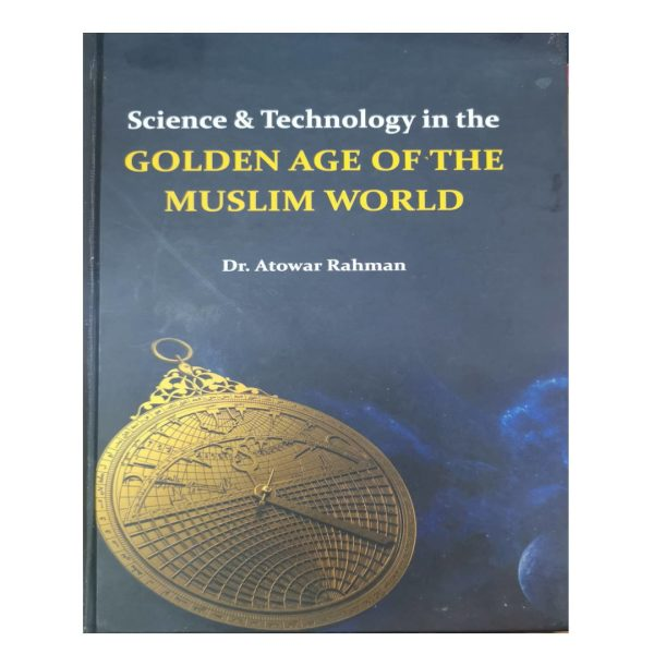 Science and technology in the golden age of the Muslim world