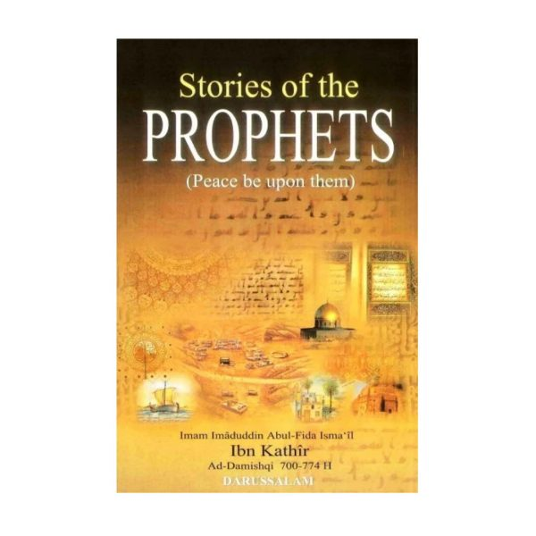 Stories of the Prophets (Peace Be Upon Them) Ibn Kathir