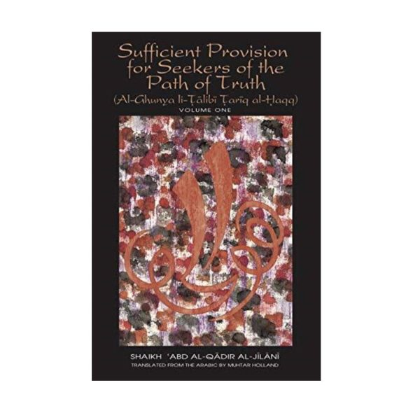Sufficient provisions for seekers of the path of truth
