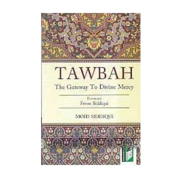 Tawbah the Gateway to Divine Mercy