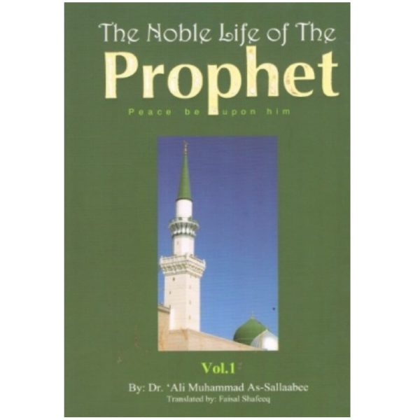 The Noble Life of the Prophet 3 Volumes Set As-Sallaabee