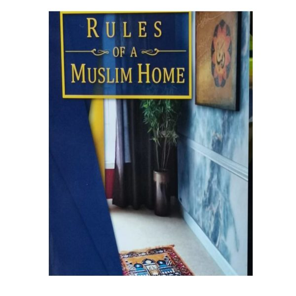 rules of a muslim home