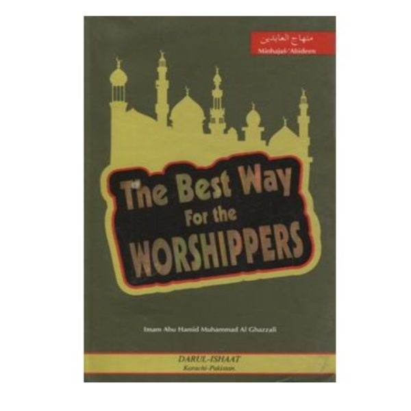 he best way for the worshippers